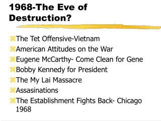 1968-The Eve of Destruction