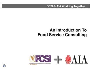 An Introduction To  Food Service Consulting