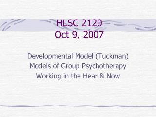 HLSC 2120 Oct 9, 2007
