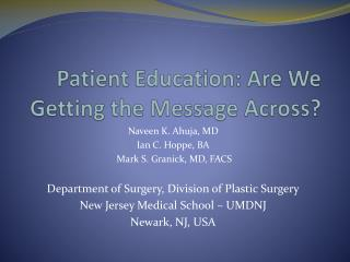 Patient Education: Are We Getting the Message Across