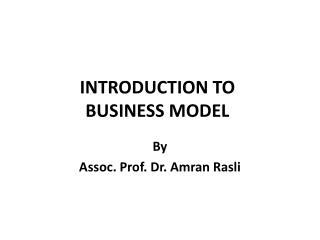 INTRODUCTION TO BUSINESS MODEL