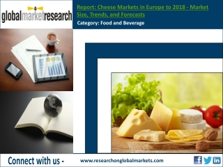 Cheese Markets in Europe to 2018 | Research Report