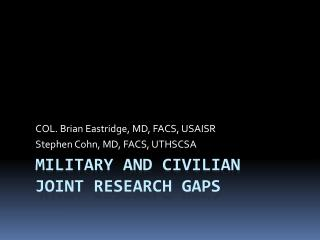 Military and Civilian Joint Research Gaps