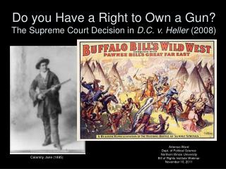 Do you Have a Right to Own a Gun The Supreme Court Decision in D.C. v. Heller 2008