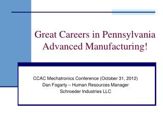 Great Careers in Pennsylvania Advanced Manufacturing