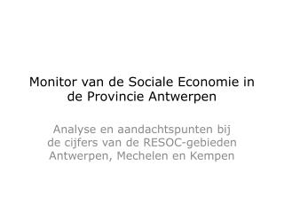 Monitor van de Sociale Economie in de Provincie Antwerpen