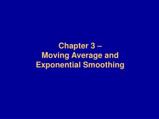 Chapter 3   Moving Average and