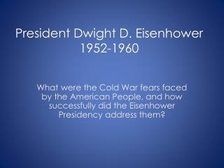 President Dwight D. Eisenhower 1952-1960