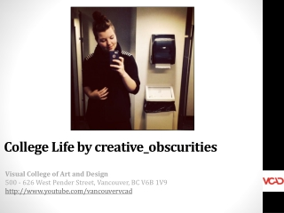 Life at VCAD on Instagram by creative_obscurities