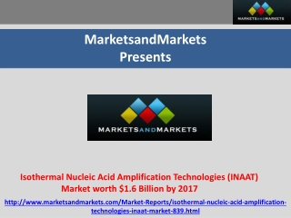 Isothermal Nucleic Acid Amplification Technologies (INAAT) M