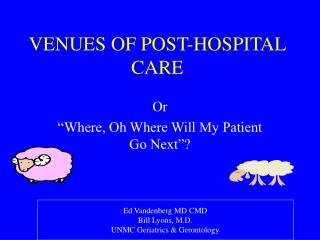 VENUES OF POST-HOSPITAL CARE