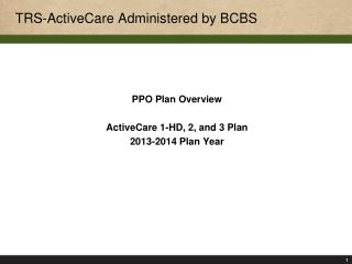 TRS-ActiveCare Administered by BCBS