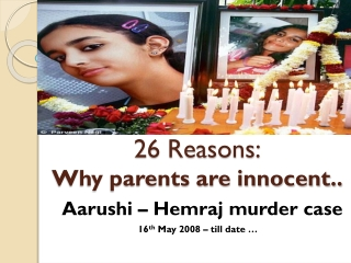 Aarushi case: Why I feel parents are wrongly framed