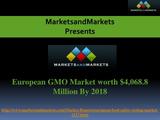 European GMO Market worth $4,068.8 Million By 2018