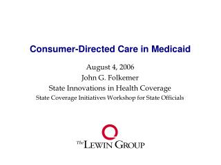 Consumer-Directed Care in Medicaid