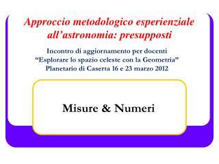 Approccio metodologico esperienziale all astronomia: presupposti