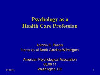 Psychology as a  Health Care Profession