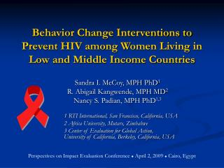 Behavior Change Interventions to Prevent HIV among Women Living in Low and Middle Income Countries