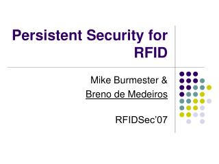 Persistent Security for RFID