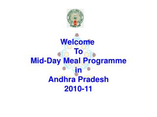 Welcome  To Mid-Day Meal Programme in Andhra Pradesh 2010-11