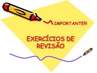 EXERC CIOS DE REVIS O