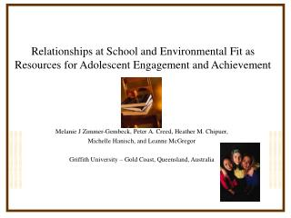 Relationships at School and Environmental Fit as Resources for Adolescent Engagement and Achievement