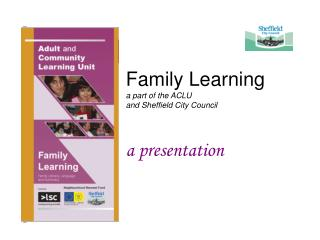 Family Learning a part of the ACLU and Sheffield City Council
