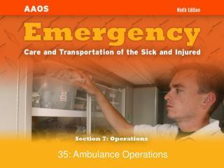 35: Ambulance Operations