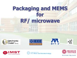 Packaging and MEMS  for  RF