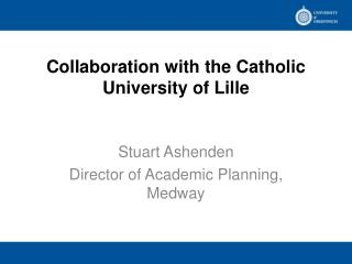 Collaboration with the Catholic University of Lille