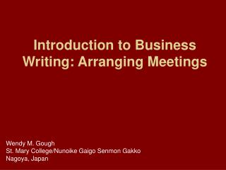 Introduction to Business Writing: Arranging Meetings