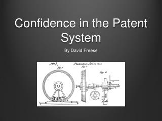 Confidence in the Patent System