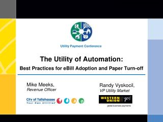 The Utility of Automation: Best Practices for eBill Adoption and Paper Turn-off
