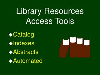 Library Resources Access Tools