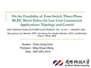 On the Feasibility of Four-Switch Three-Phase BLDC Motor Drives for Low Cost Commercial Applications: Topology and Contr