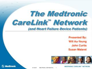 The Medtronic CareLink  Network and Heart Failure Device Patients