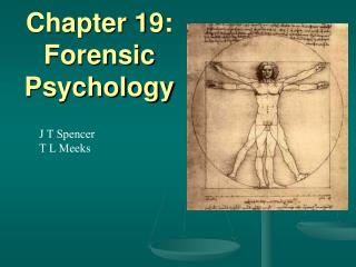 Chapter 19: Forensic Psychology