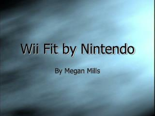 Wii Fit by Nintendo