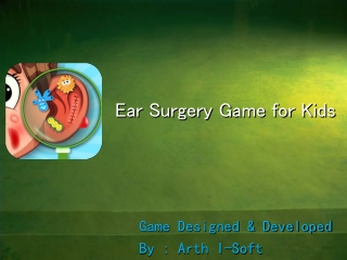 Ear Surgery Game for Kids
