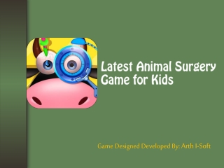 Latest Animal Surgery Game for Kids