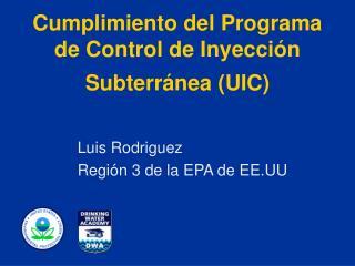 Cumplimiento del Programa de Control de Inyecci n Subterr nea UIC