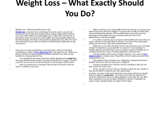 Weight Loss – What Exactly Should You Do?