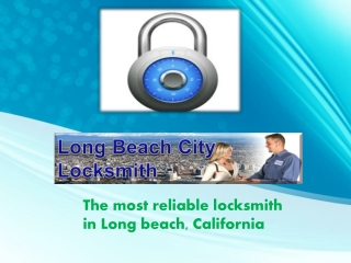 The Most Reliable Locksmith in Long Beach, California