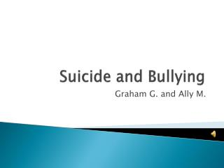 Suicide and Bullying