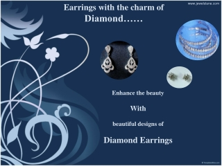 Earrings with the charm of Diamond