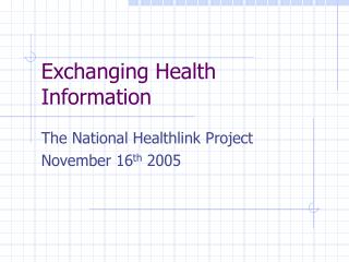 Exchanging Health Information