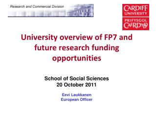 University overview of FP7 and future research funding opportunities