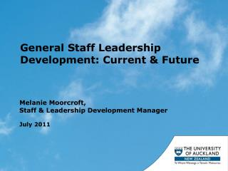 General Staff Leadership Development: Current  Future