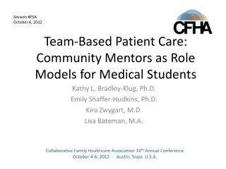 Team-Based Patient Care: Community Mentors as Role Models for Medical Students