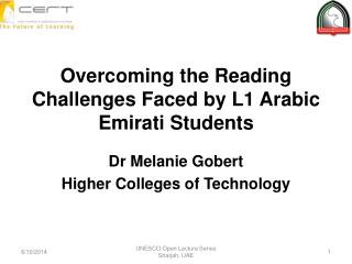 Overcoming the Reading Challenges Faced by L1 Arabic Emirati Students